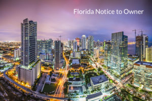 Florida Notice to Owner (NTO)